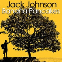 Banana Pancakes Guitar Lesson – Jack Johnson
