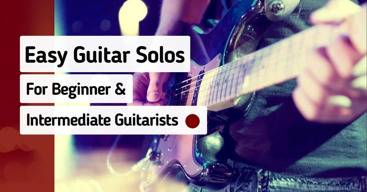 Easy Guitar Solos Beginner Intermediate